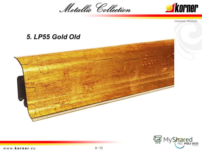 9 / 15 5. LP55 Gold Old Metallic Collection