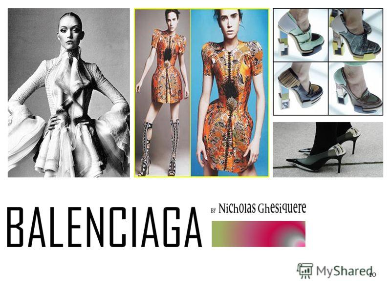 10 b BALENCIAGA By Nicholas Ghesiquere