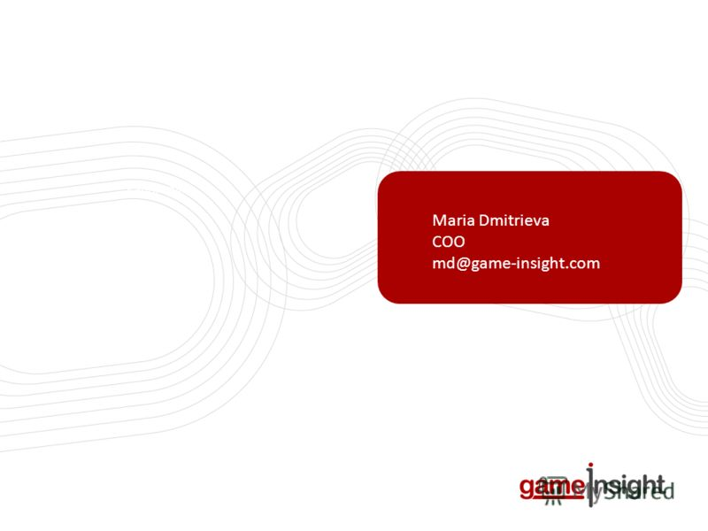 Game Insight Panoramic Maria Dmitrieva СОО md@game-insight.com