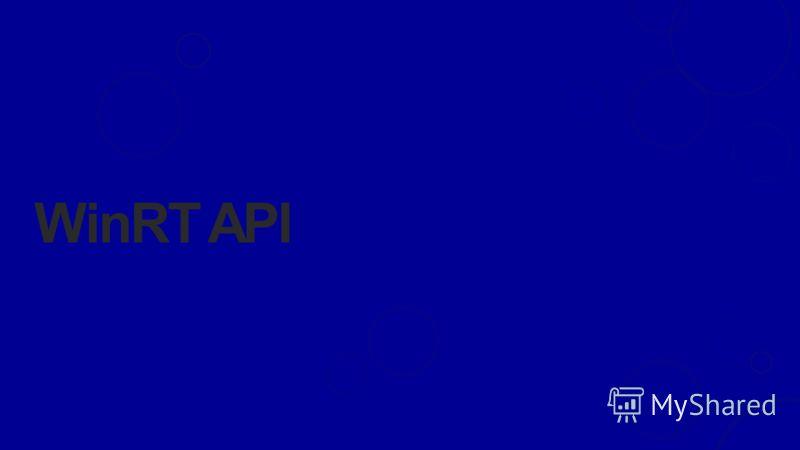 WinRT API