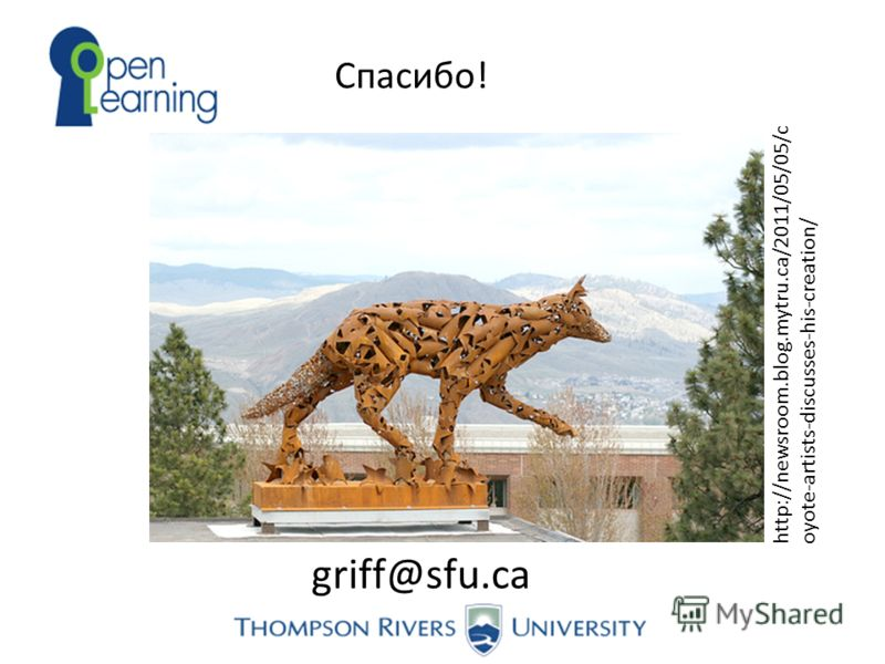 griff@sfu.ca Спасибо! http://newsroom.blog.mytru.ca/2011/05/05/c oyote-artists-discusses-his-creation/