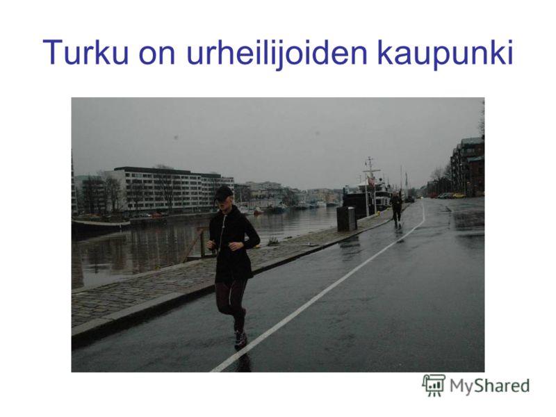 Turku on urheilijoiden kaupunki