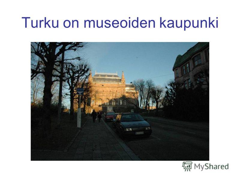 Turku on museoiden kaupunki