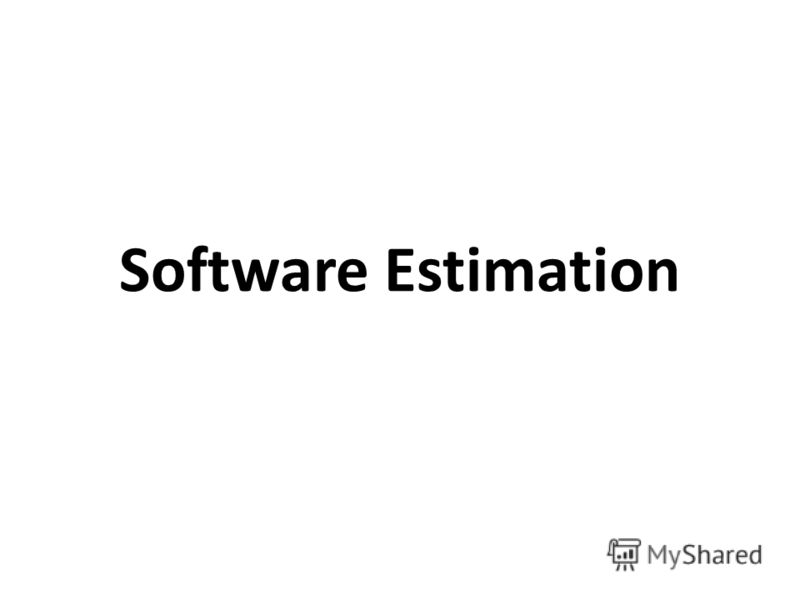 Software Estimation