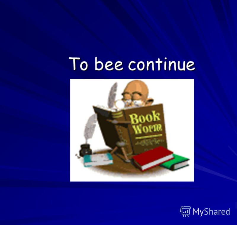 To bee continue To bee continue