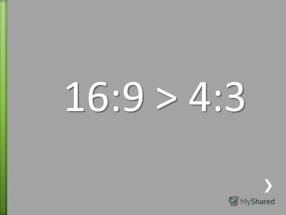 16:9 > 4:3