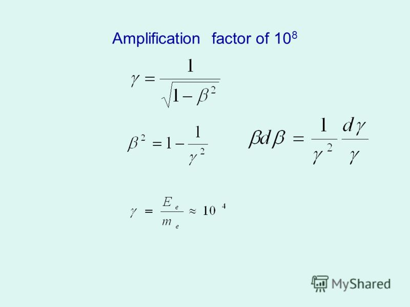 Amplification factor of 10 8