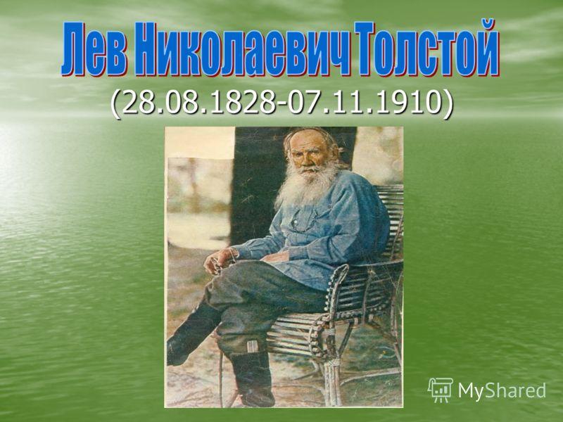 (28.08.1828-07.11.1910)