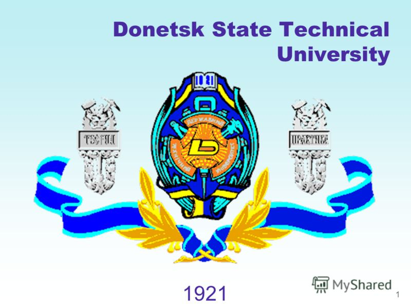 1 Donetsk State Technical University 1921