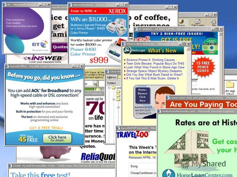 Pop-up прозорецот е реклама која се појавува во одделен прозорец пред, по или во текот на сурфањето по Интернет или при читање на e-mail. Pop-under прозорците се слични, но се сместуваат под прозорците кои се читаат и заради тоа се помалку нападни.