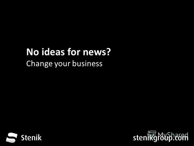 За 12 месеца от трета глуха до устите на хората No ideas for news? Change your business