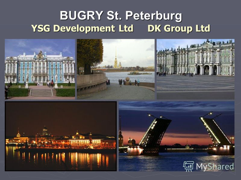 BUGRY St. Peterburg YSG Development Ltd DK Group Ltd