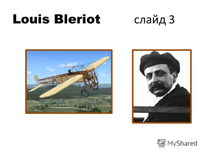 Louis Bleriot слайд 3