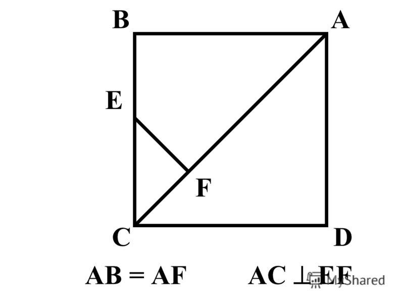 AB = AF AC EF AB CD F E