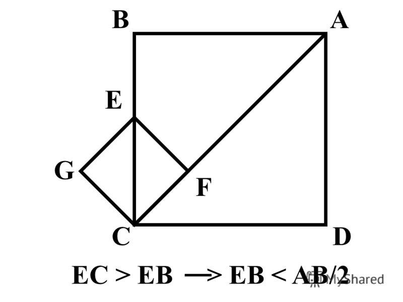 E AB CD G F EC > EB > EB < AB/2