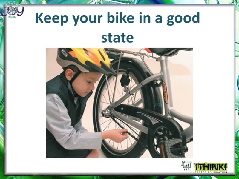 Keep your bike in a good state