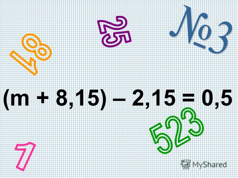 (m + 8,15) – 2,15 = 0,5
