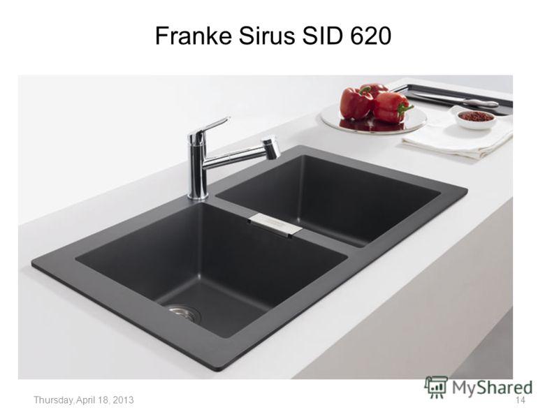 Franke Sirus SID 620 Thursday, April 18, 201314
