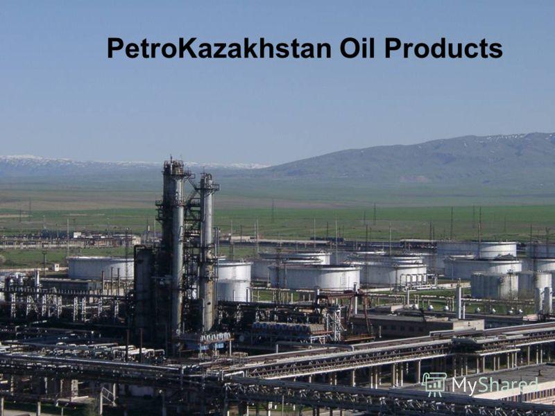 PetroKazakhstan Oil Products