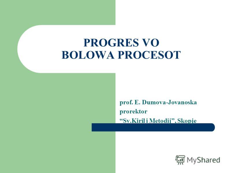 PROGRES VO BOLOWA PROCESOT prof. E. Dumova-Jovanoska prorektor Sv.Kiril i Metodij, Skopje