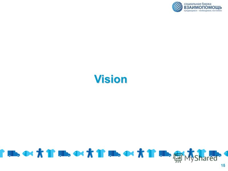 15 Vision
