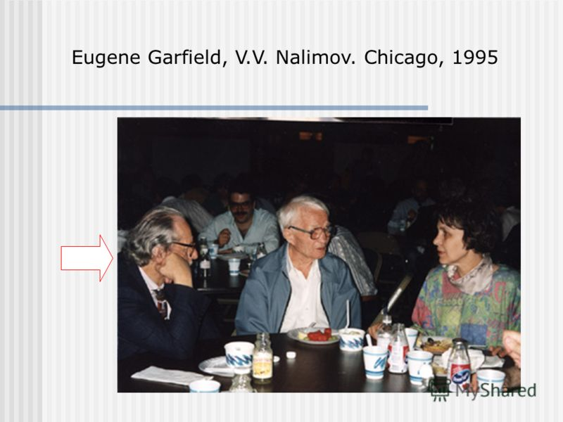 Eugene Garfield, V.V. Nalimov. Chicago, 1995
