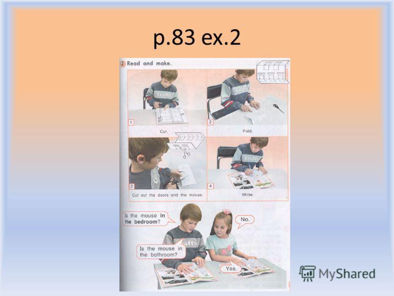 p.83 ex.2 Воронцова Н.С. 2011-2012