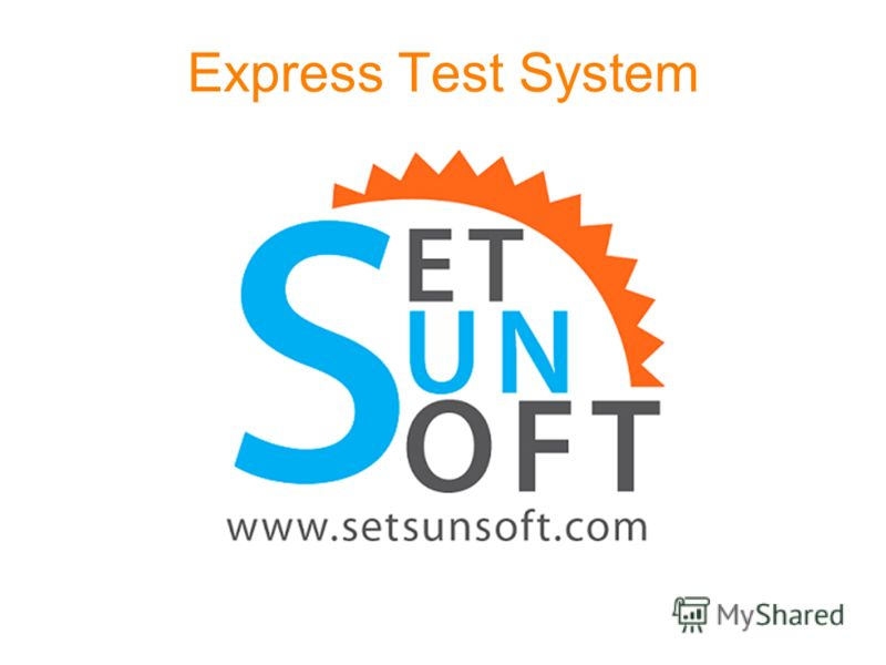 Express Test System