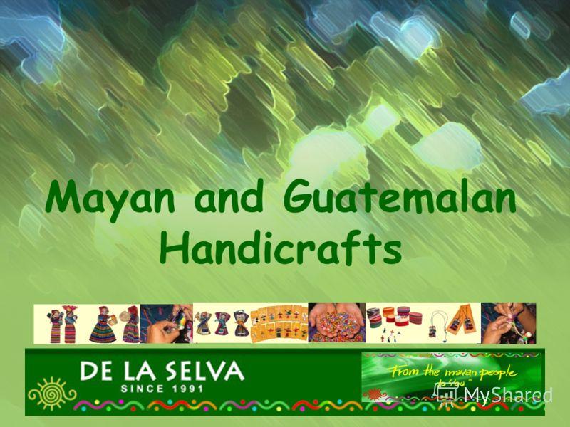 Mayan and Guatemalan Handicrafts