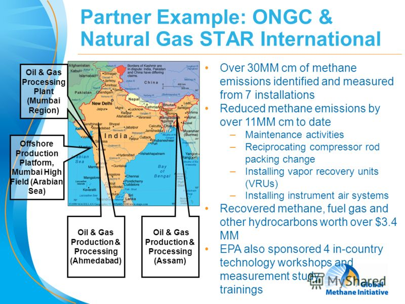 20 Partner Example: ONGC & Natural Gas STAR International Offshore Production Platform, Mumbai High Field (Arabian Sea) Oil & Gas Processing Plant (Mumbai Region) Oil & Gas Production & Processing (Ahmedabad) Oil & Gas Production & Processing (Assam)