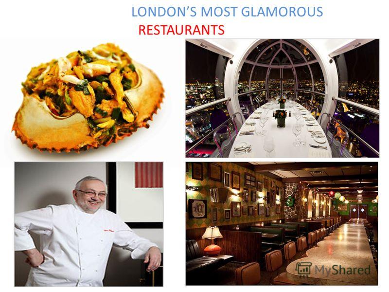 LONDONS MOST GLAMOROUS RESTAURANTS