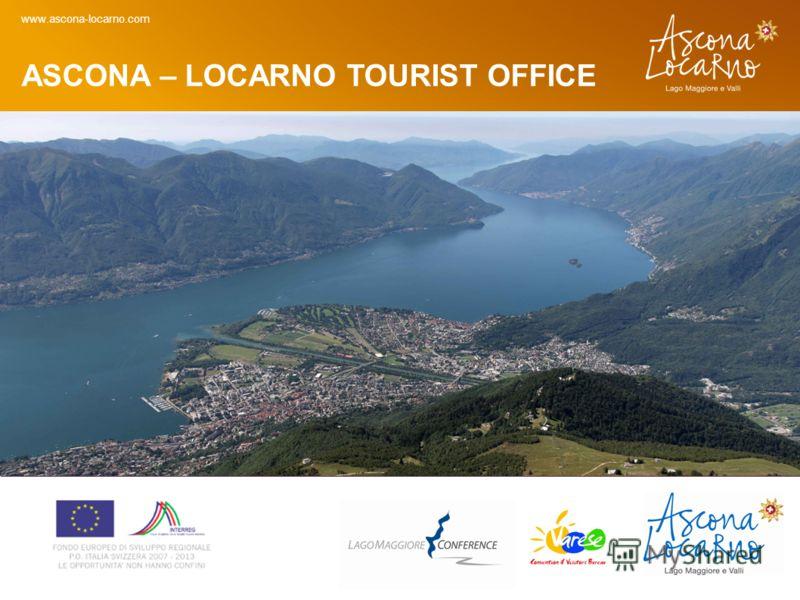 ASCONA – LOCARNO TOURIST OFFICE www.ascona-locarno.com