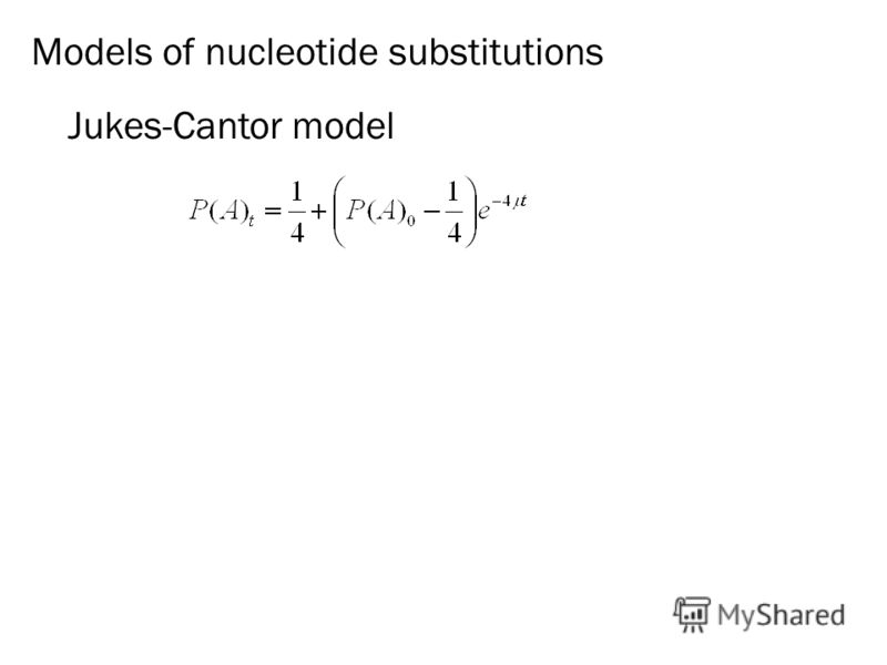 Jukes-Cantor model Models of nucleotide substitutions