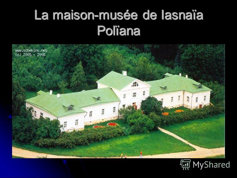 La maison-musée de Iasnaïa Polïana