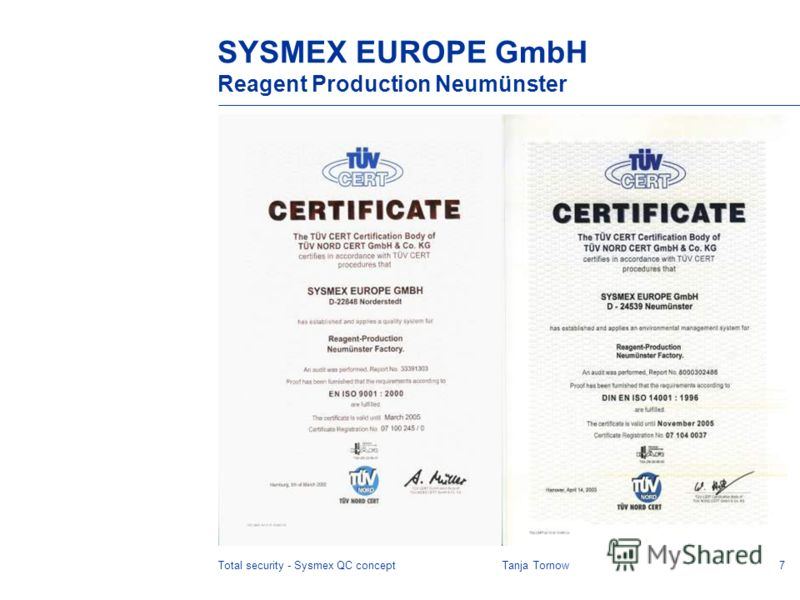 7Total security - Sysmex QC conceptTanja Tornow SYSMEX EUROPE GmbH Reagent Production Neumünster