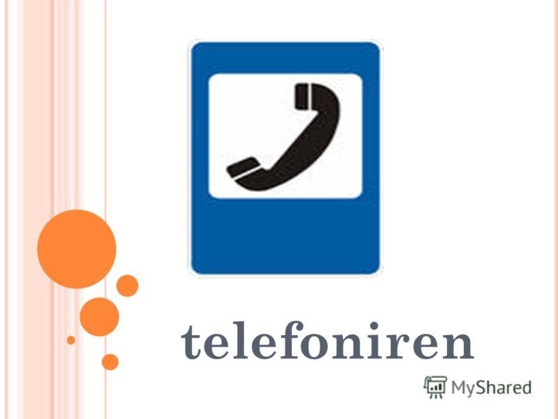 telefoniren