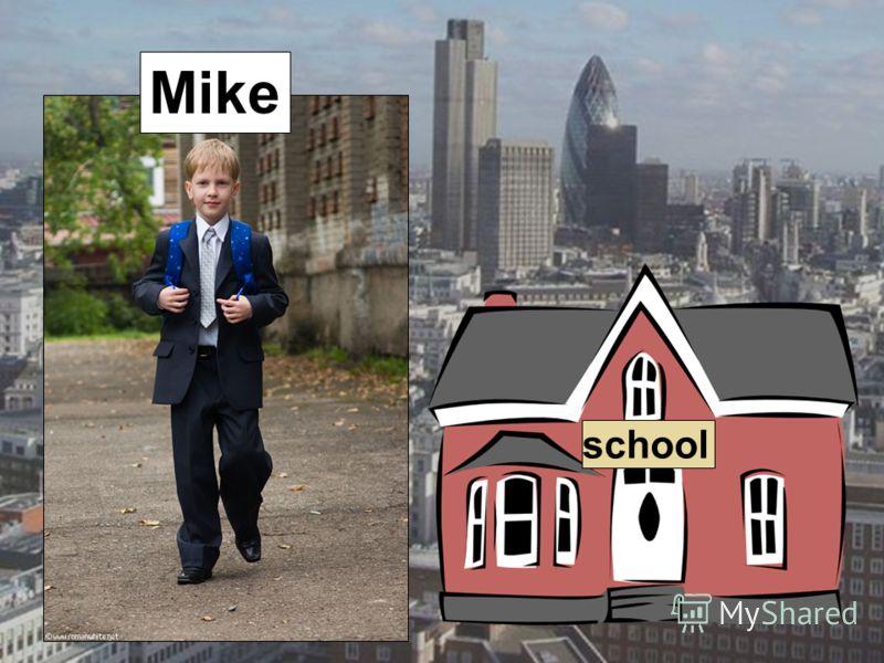 school Mike