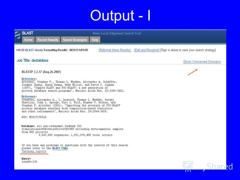 Output - I