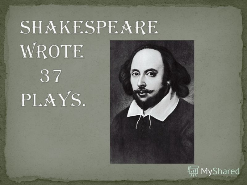 did shakespeare write his own plays Shakespeare as a youth would have no more systematically studied his own language than  shakespeare's language (royal shakespeare  texts of the plays and.