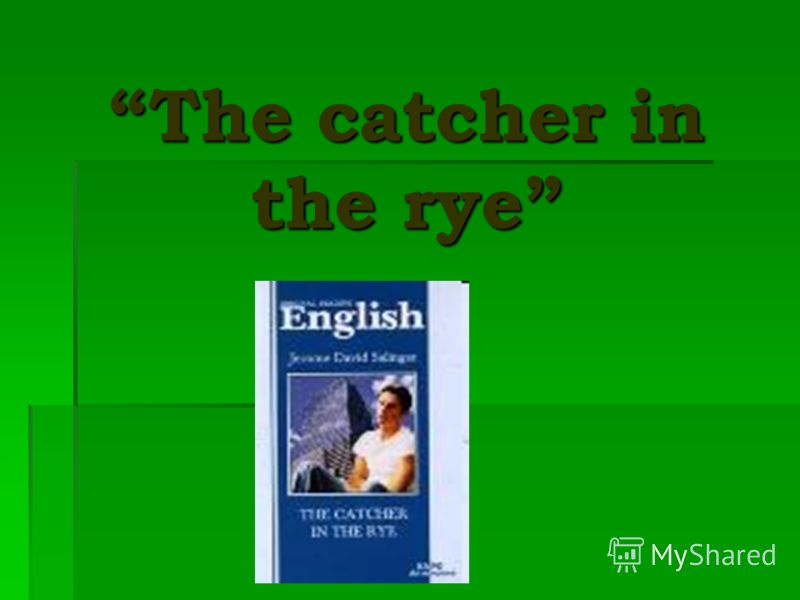 transition to adulthood in the novel the catcher in the rye by jd salinger