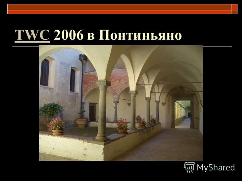 TWCTWC 2006 в Понтиньяно