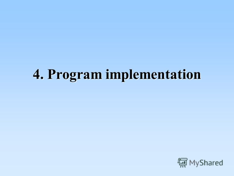 4. Program implementation