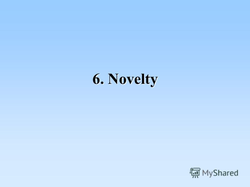6. Novelty