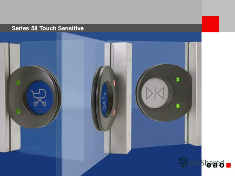 Series 58 Touch Sensitive 1