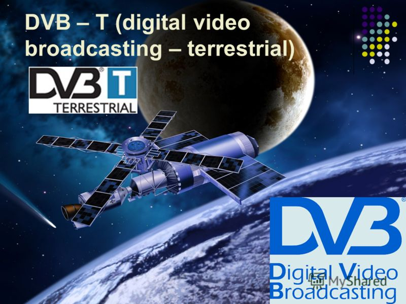 1 DVB – T (digital video broadcasting – terrestrial)