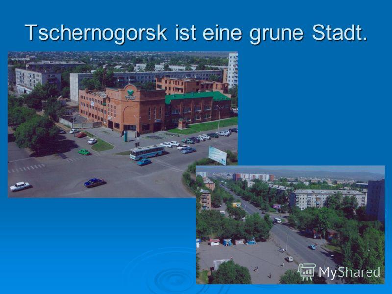 Tschernogorsk ist eine grune Stadt.