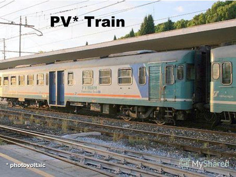 PV* Train * photovoltaic