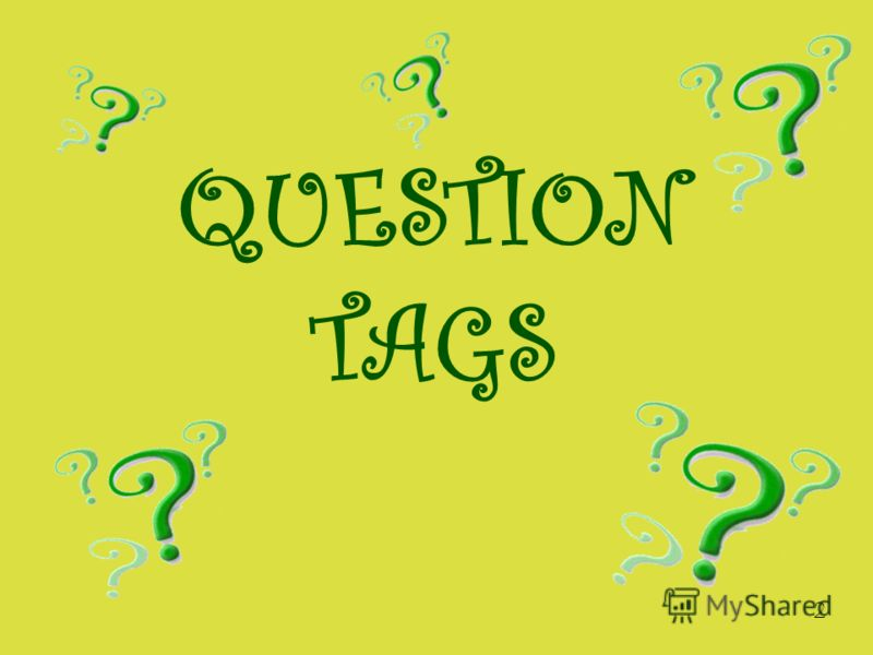 QUESTION TAGS 2