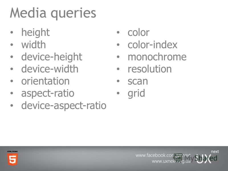 Media queries height width device-height device-width orientation aspect-ratio device-aspect-ratio color color-index monochrome resolution scan grid