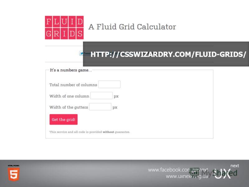 HTTP://CSSWIZARDRY.COM/FLUID-GRIDS/